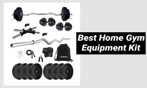 Best Home Gym Equipment Kit
